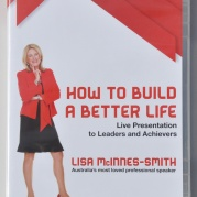 How To Build A Better Life